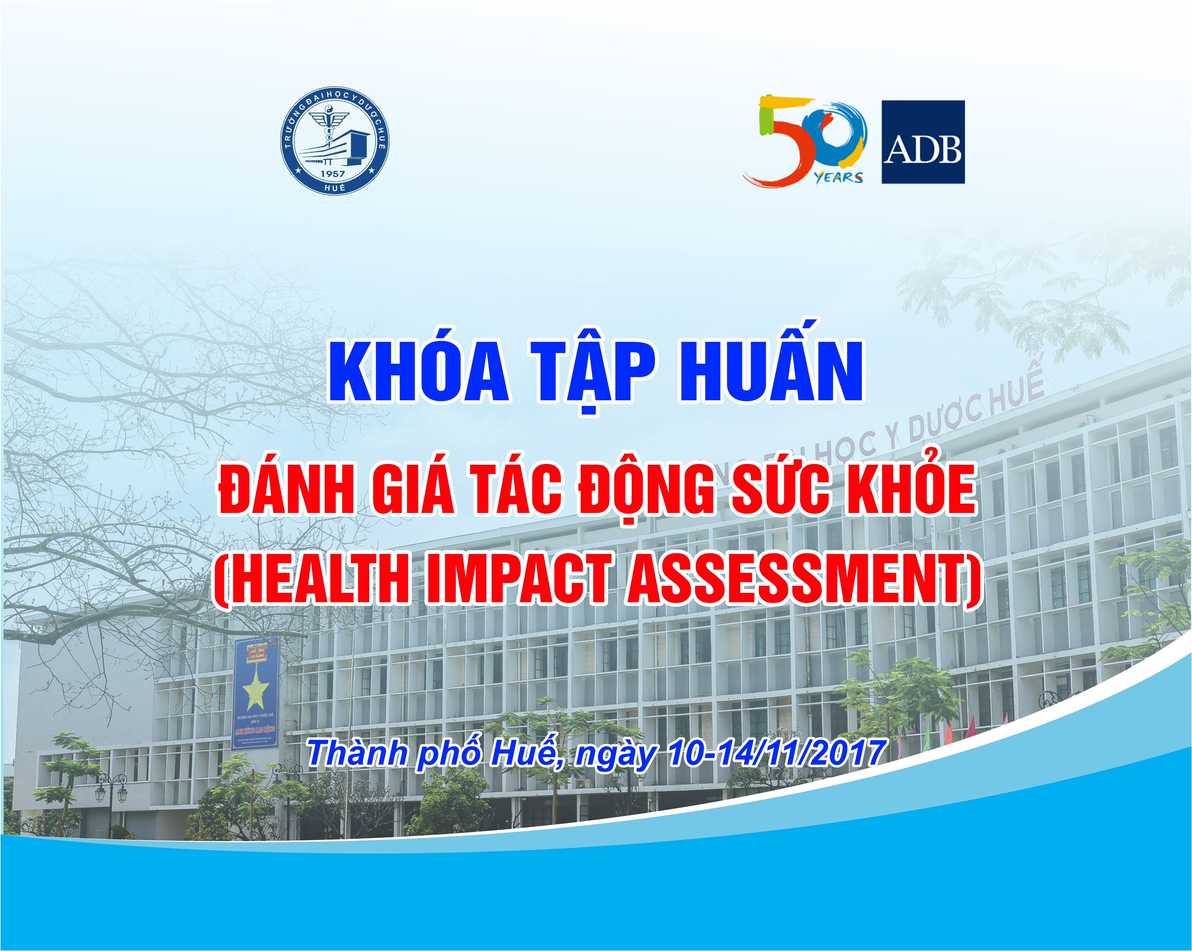 "THE TRAINING COURSE ""HEALTH IMPACT ASSESSMENT"" IN HUE"